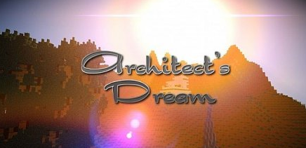 Architects Dream for Minecraft 1.7.2