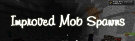 Improved Mob Spawns Mod for Minecraft 1.7.2